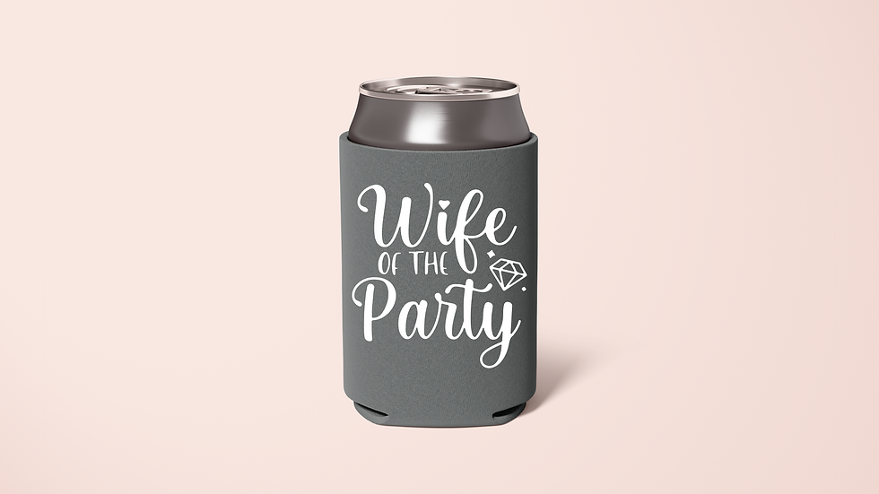 Wife of the Party, The Party Koozie