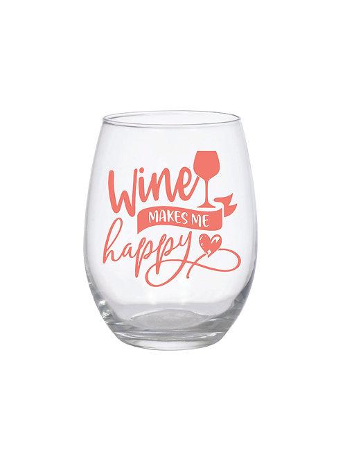 WINE MAKES ME HAPPY GLASS