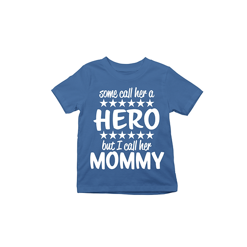 HERO I CALL MOMMY