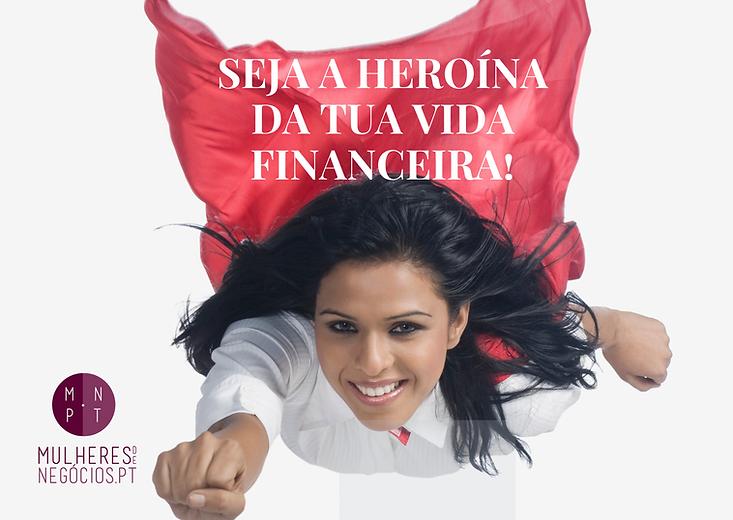 Seja_a_heroína_da_sua_vida_financeira!