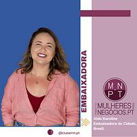 Alda Karoline, Embaixadora Brasil_