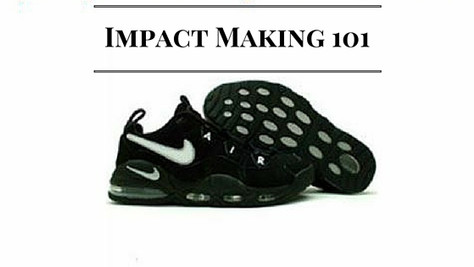 Impact Making 101: Leaving Intentional Impressions on the People Around Us