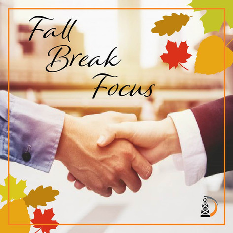 "The Fall Break ""Focus""​ College Edition​ - 4 Tips to Keep Moving Forward"