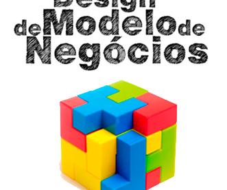 Modelagem de Negócios com Business Model Canvas
