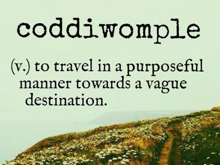 Wordie Wednesday: coddiwomple