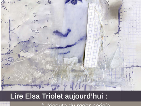 Lire Elsa Triolet aujourd'hui