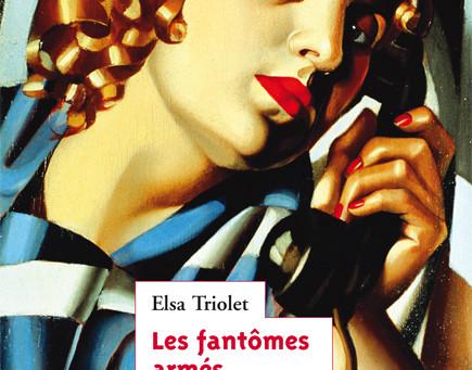Elsa TRIOLET : nouvelles parutions