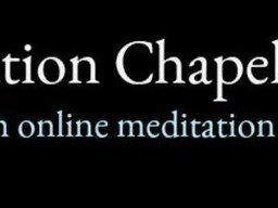 The Online Meditation Chapel - Supporting Christian Mental Health