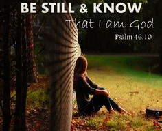 Be Still. God's in charge!