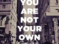 You are not your own