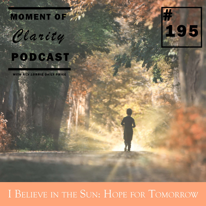 """""""I Believe in the Sun: Hope for Tomorrow"""""""