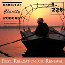 """""""Rest, Relaxation and Renewal"""""""