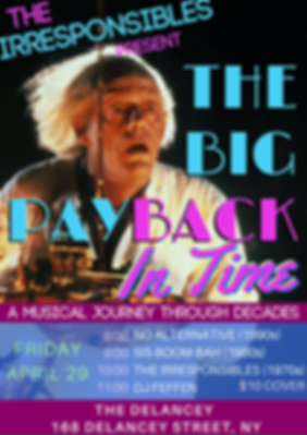 The Irresponsibles Big Payback In Time No Alternative Sis-Boom-Bah DJ Feffen The Irresponsibles Musical Journey Through Decades