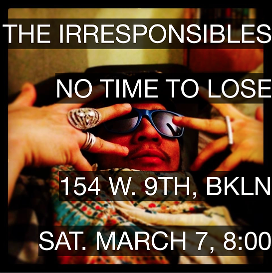 The Irresponsibles No Time To Lose