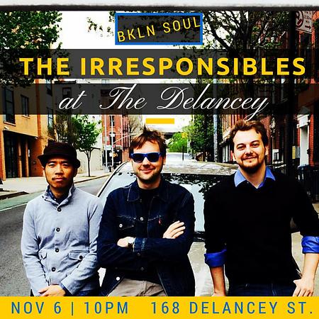 The Irresponsibles at The Delancey Wenson Garrett George