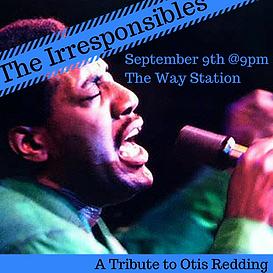 The Irresponsibles Tribute to Otis Redding