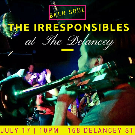 The Irresponsibles at the Delancey with some Brooklyn Soul and a trombone and a disco ball