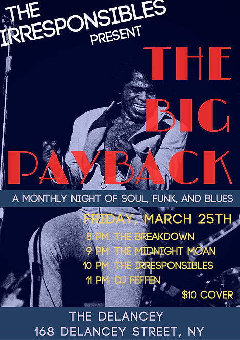 The Irresponsibles Present The Big Payback soul funk blues The Breakdown The Midnight Moan DJ Feffen The Irresponsibles The Delancey