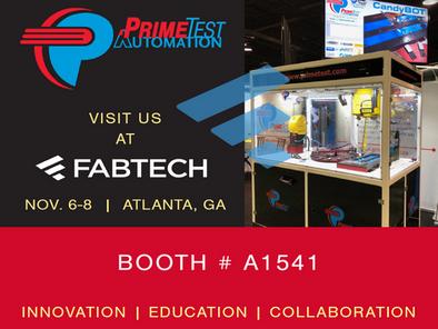 Visit PrimeTest at FABTECH!