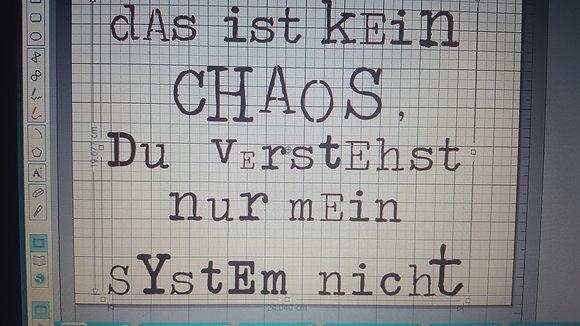 Das ist kein Chaos