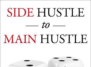 Livas_Side Hustle to Main Hustle_EBK_FIN