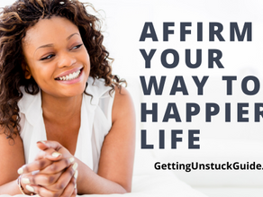 Affirm Your Way To A Happier Life