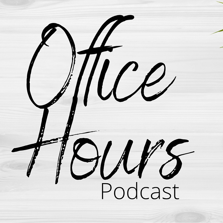 Office Hours hosted by Angel N. Livas and Meredith Moore Crosby