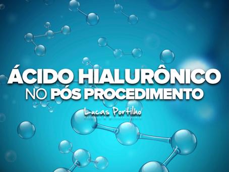 Ácido Hialurônico no Pós Procedimento Estético