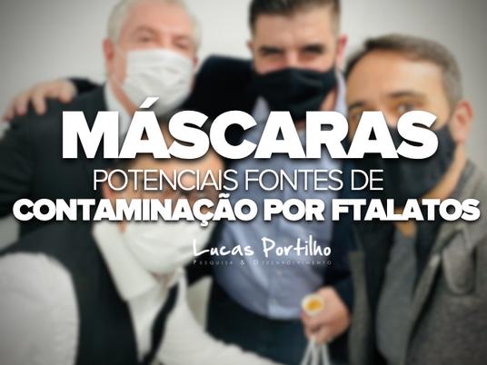 Máscaras: potenciais fontes de contaminação por ftalatos