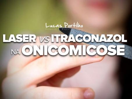 Laser vs Itraconazol na Onicomicose