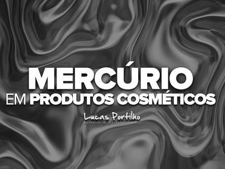 Contaminação de Mercúrio em Produtos Cosméticos