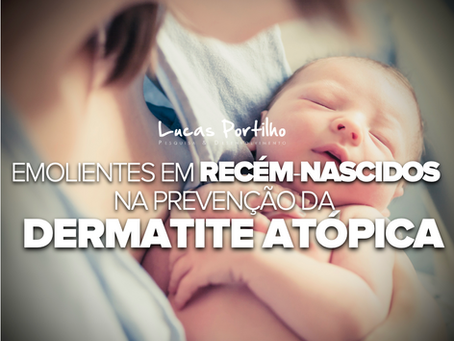 Cosméticos emolientes em recém-nascidos na prevenção da dermatite atópica