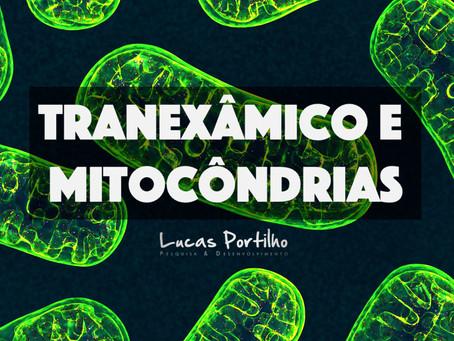 Ácido Tranexâmico e Mitocôndrias