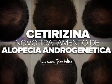 Cetirizina no Tratamento da Alopecia Androgenética!