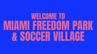 Miami Freedom Park & Soccer Village