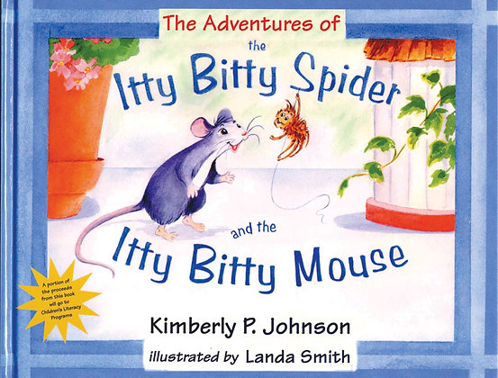 The Adventures of Itty Bitty Spider and the Mouse
