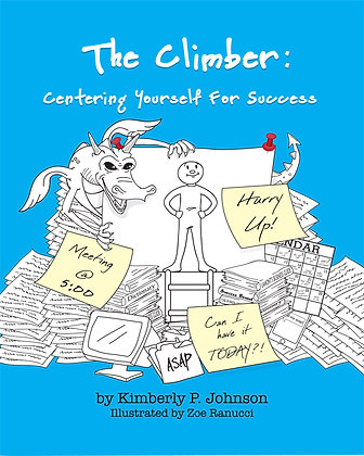 The Climber: Centering Yourself For Success