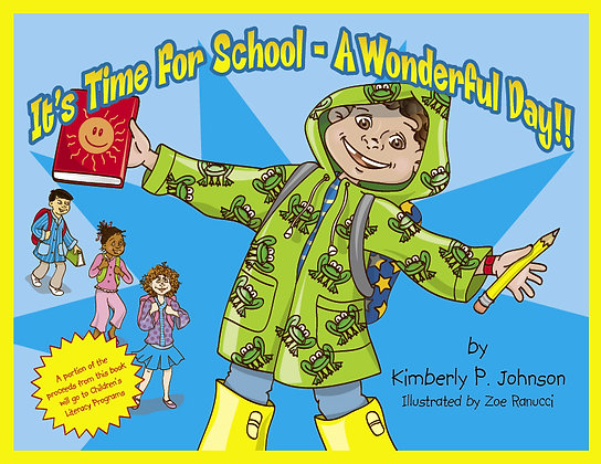 It's Time For School - A Wonderful Day!