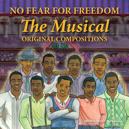 No Fear For Freedom The Musical CD