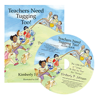 Teachers Need Tugging Too Book and CD COMBO