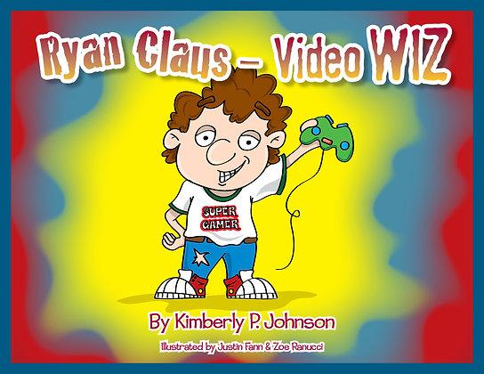 Ryan Claus – Video Wiz