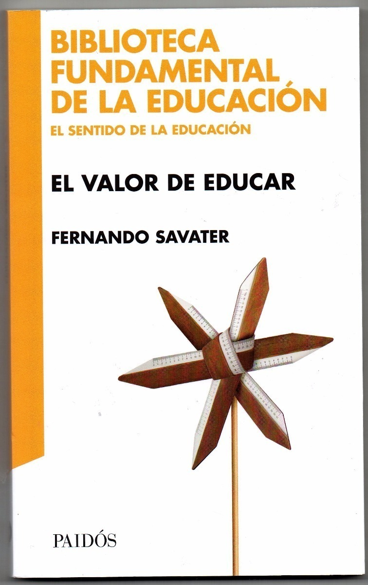 El valor de educar Fernando Savatier Pai