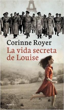 La vida secreta de louise Corinne Royer