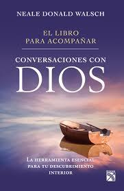 Conversaciones con Dios Neale Donald Wal