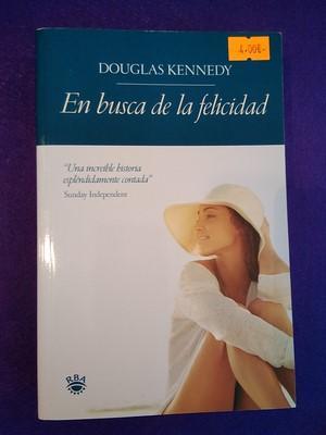 En busca de la felicidad Douglas Kennedy