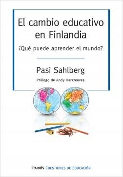 El_cambio_educativo_en_Finlandia_Pasi_Sa