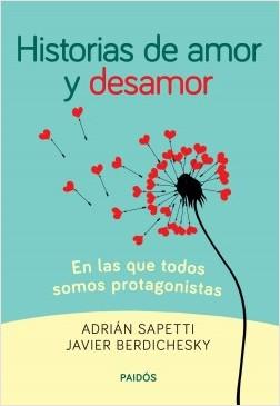 Historias de amor y desamor Adrian Sapet