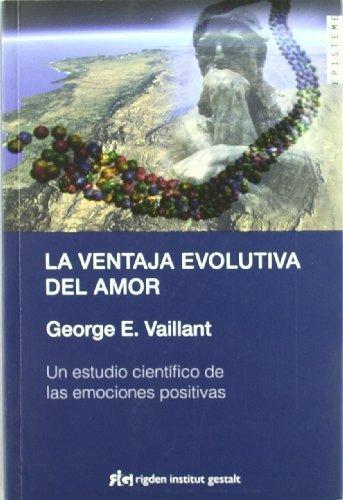 La ventaja evolutiva del amor George E