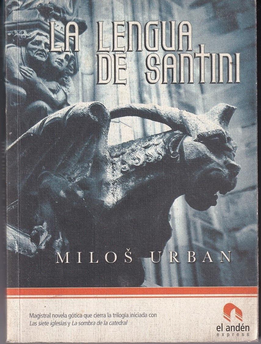 La lengua de Santini Milos Urban El Ande