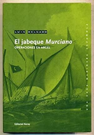 El Jabeque Murciano Luis Delgado Editori